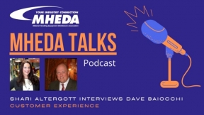 MHEDA Talks: Dave Baiocchi on the Customer Experience