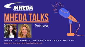 MHEDA Talks: Irene Holley on Employee Engagement & Culture